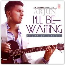 I'll Be Waiting (Kabhi Jo Baadal)
