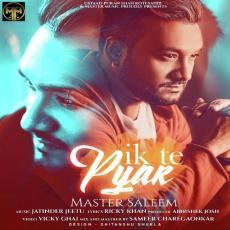 Ik Te Pyar - Master Saleem