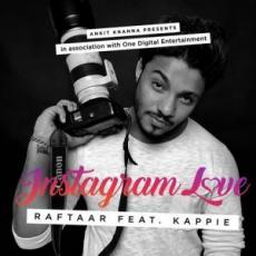 Instagram Love – Raftaar