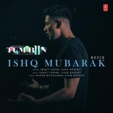Ishq Mubarak Refix