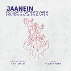 Jaanein Bachayenge - Arijit Singh