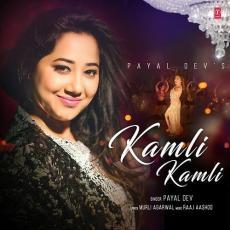 Kamli Kamli - Payal Dev