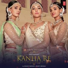Kanha Re - Neeti Mohan