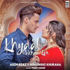 Khayaal Rakhya Kar - Preetinder