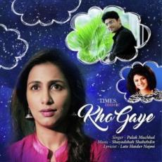 Kho Gaye – Palak Muchhal