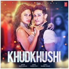 Khudkhushi - Neeti Mohan