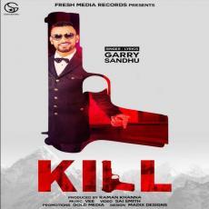 Kill - Garry Sandhu