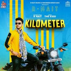 Kilometer Ft The Kidd - R Nait