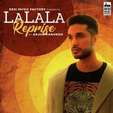 La La La (Reprise) - Arjun Kanungo
