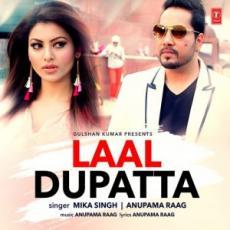 Laal Dupatta – Mika Singh