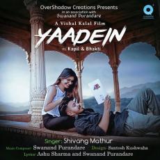Yaadein - Shivang Mathur