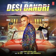 Desi Bandri - Benny Dhaliwal Ft. Ikka