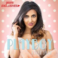 Playboy - Avina Shah