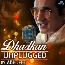 Dhadkan (Unplugged) - Abhijeet Bhattacharya