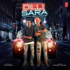 Dilli Sara - Kamal Khan ft. Kuwar Virk