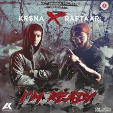 IM Ready - Raftaar x Krsna