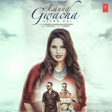 Laung Gwacha - Millind Gaba