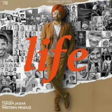 Life  - Tarsem Jassar