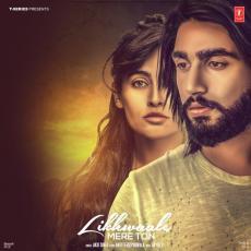 Likhwaale Mere - Akki Singh