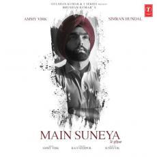 Main Suneya - Ammy Virk