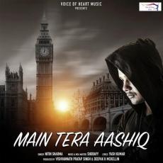 Main Tera Aashiq - Nitin Sharma