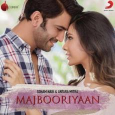 Majbooriyaan - Soham Naik