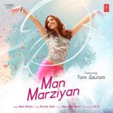 Man Marziyan - Neeti Mohan