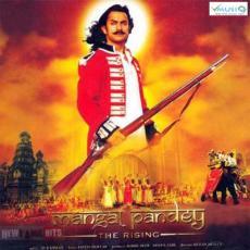 Mangal Pandey: The Rising