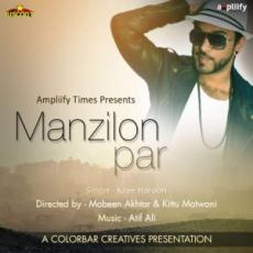 Manzilon Par – Kzee Haroon