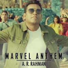 Marvel Anthem - A R Rahman