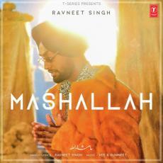 Mashallah - Ravneet Singh