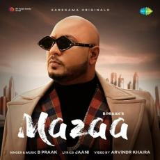 Mazaa - B Praak