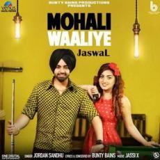 Mohali Waaliye - Jordan Sandhu