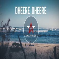 Dheere Dheere Bootleg (Armaan Malik Kiran Kamath)