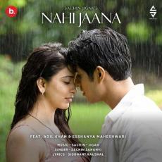 Nahi Jaana - Sachin Sanghvi
