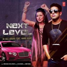 Next Level - Hard Kaur)