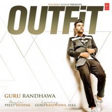 Outfit (Guru Randhawa) Single