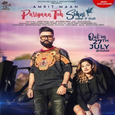 Pariyaan Toh Sohni - Amrit Maan