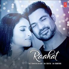 Raahat - Mohammed Irfan & Jonita Gandhi