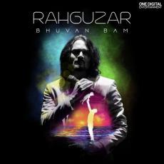 Rahguzar - Bhuvan Bam