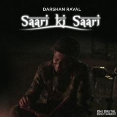 Saari Ki Saari - Darshan Raval