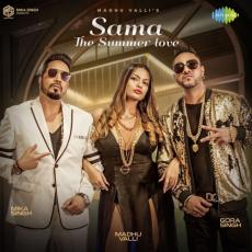 Sama The Summer Love - Madhu Valli