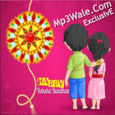 Raksha Bandhan Collection Mp3 Songs