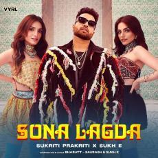 Sona Lagda - Sukriti Kakar
