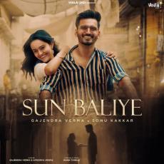 Sun Baliye - Sonu Kakkar