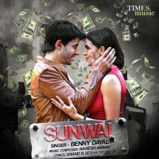 Sunwai - Benny Dayal