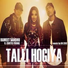 Talli Hogiya - Dr Zeus n Rameet Sandhu
