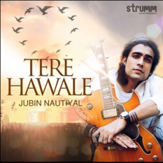 Tere Hawale - Jubin Nautiyal
