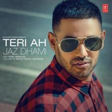 Teri Ah (Jaz Dhami, Steel Banglez)