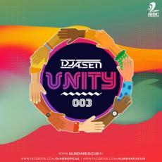 Unity 003 - DJ A.Sen - DJ Remixes